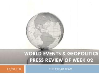 World events & Geopolitics press review of week 02