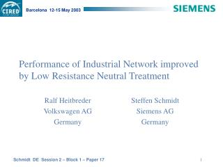Performance of Industrial Network improved by Low Resistance Neutral Treatment