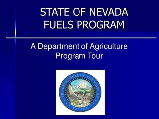 STATE OF NEVADA FUELS PROGRAM