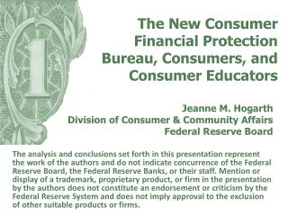 The New Consumer Financial Protection Bureau, Consumers, and Consumer Educators