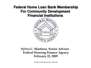 Federal Home Loan Bank Membership  For Community Development  Financial Institutions