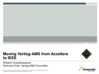 Moving Verilog-AMS from Accellera to IEEE