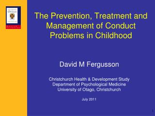 The Prevention, Treatment and Management of Conduct Problems in Childhood