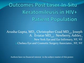 Outcomes Post Laser-In-Situ  Keratomileusis  in HIV+ Patient Population