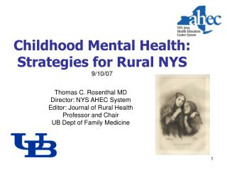 Childhood Mental Health: Strategies for Rural NYS 9/10/07