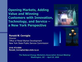 Ronald M. Cerniglia Director Office of Retail Market Development
