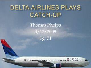 Delta Airlines Plays Catch-Up