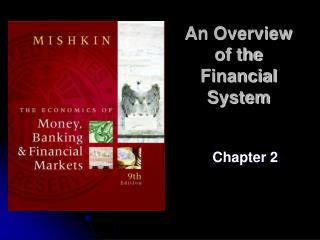 An Overview  of the Financial System