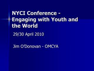 NYCI Conference -Engaging with Youth and the World