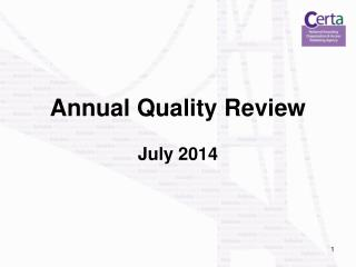 Annual Quality Review July 2014