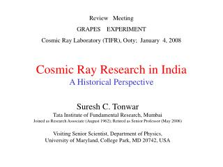Cosmic Ray Research in India A Historical Perspective