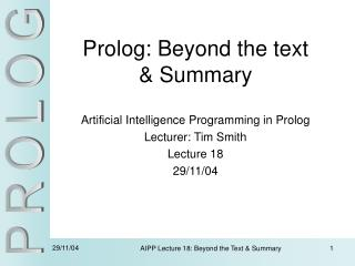 Prolog: Beyond the text & Summary