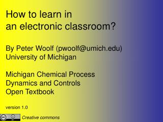 How to learn in  an electronic classroom?