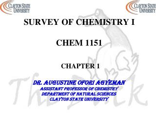 SURVEY OF CHEMISTRY I  CHEM 1151 CHAPTER 1