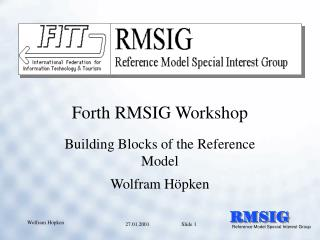 Forth RMSIG Workshop