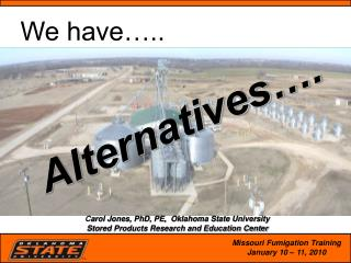 Alternatives….
