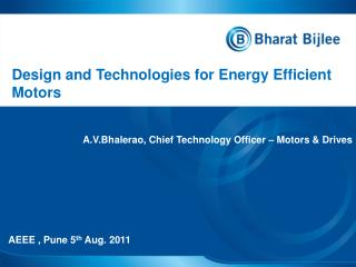 Design and Technologies for Energy  Efficient  Motors