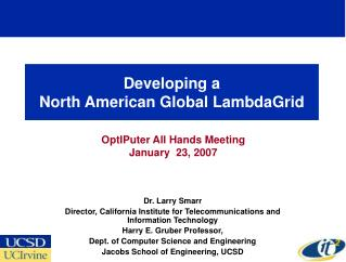 Developing a  North American Global LambdaGrid