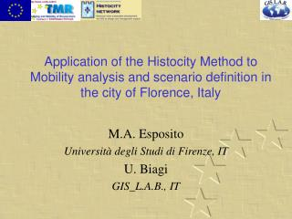 M.A. Esposito Università degli Studi di Firenze, IT U. Biagi GIS_L.A.B., IT