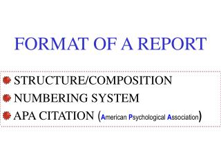 FORMAT OF A REPORT