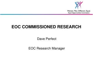 EOC COMMISSIONED RESEARCH