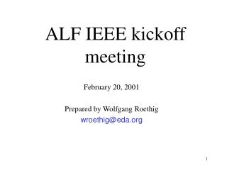 ALF IEEE kickoff meeting
