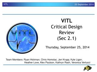 VITL Critical Design Review  (Sec 2.1)