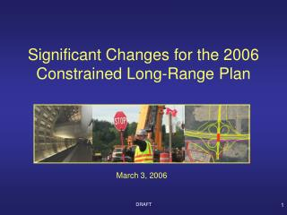 Significant Changes for the 2006 Constrained Long-Range Plan