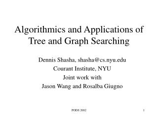 Algorithmics and Applications of Tree and Graph Searching