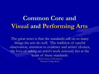 Common Core and  Visual  and  Performing Arts