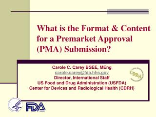 What is the Format & Content for a Premarket Approval (PMA) Submission?