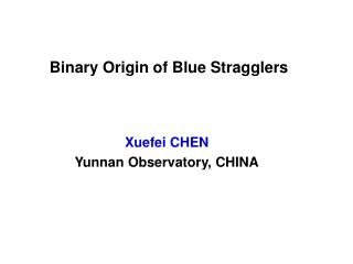 Binary Origin of Blue Stragglers
