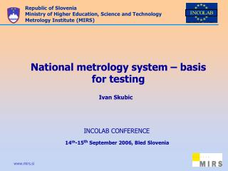 National metrology system – basis  for testing