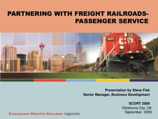 PARTNERING WITH FREIGHT RAILROADS-  PASSENGER SERVICE