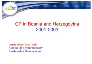 CP in Bosnia and Herzegovina 2001-2003