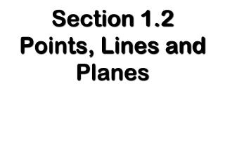 Section 1.2  Points , Lines and Planes