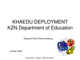 KHAEDU DEPLOYMENT KZN Department of Education