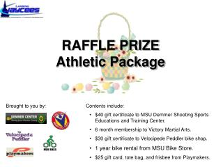RAFFLE PRIZE Athletic Package