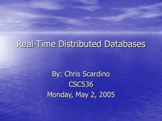 Real-Time Distributed Databases