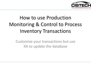 How to use Production Monitoring & Control to Process Inventory Transactions