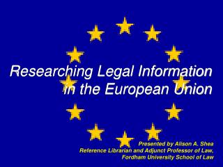 Researching Legal Information in the European Union