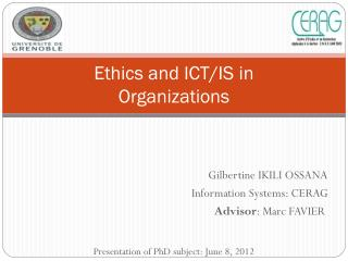 Ethics  and ICT/IS in  Organizations