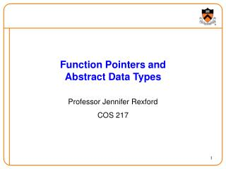 Function Pointers and  Abstract Data Types