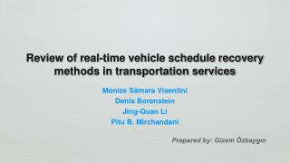 Review of real-time vehicle schedule recovery methods in transportation services