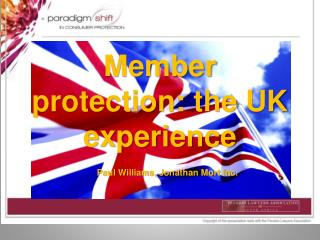 Member protection: the UK experience