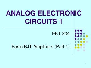 ANALOG ELECTRONIC CIRCUITS 1