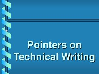 Pointers on Technical Writing