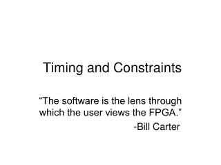 Timing and Constraints
