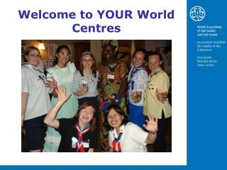 Welcome to YOUR World Centres