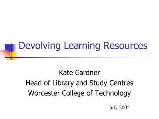 Devolving Learning Resources